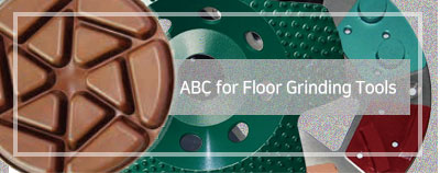 ABC for Floor Grinding Toos